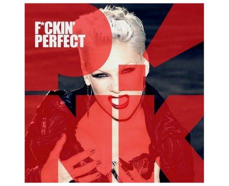 Pink- 'Fuckin' Perfect'