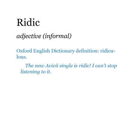 Pop Dictionary: Ridic
